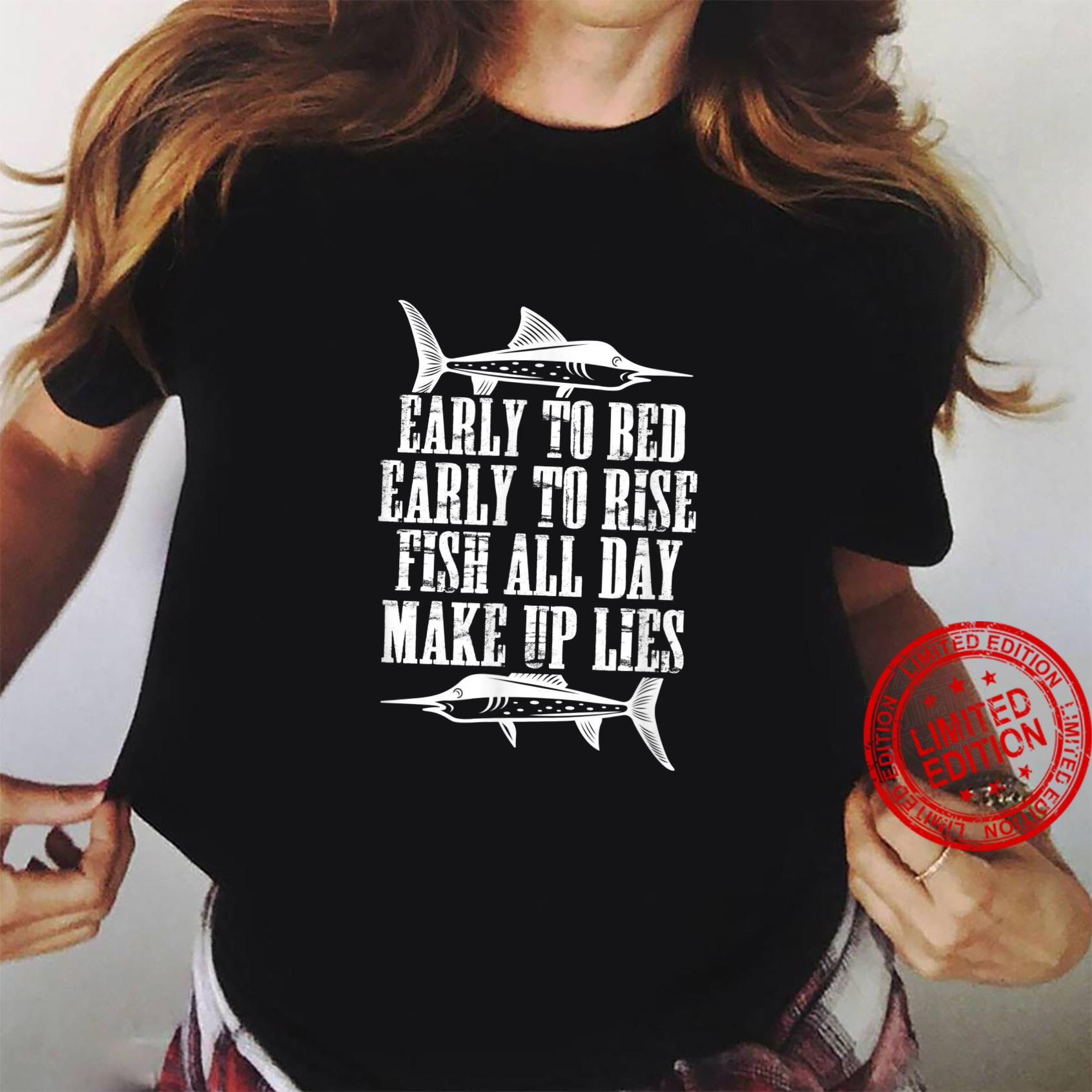 Early To Bed Early To Rise Fish All Day Make Up Lies Fishing Shirt ladies tee