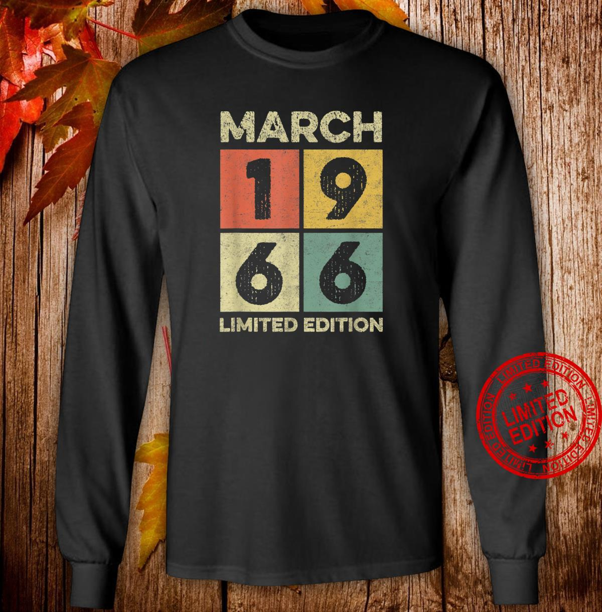 Born in March 1966 55th birthday decoration 55 year old Shirt long sleeved