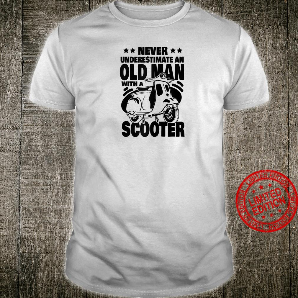 Mens Never Underestimate an Old Man with a Scooter Dad Shirt